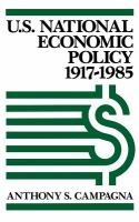 U.S. National Economic Policy, 1917-1985