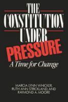 The Constitution Under Pressure