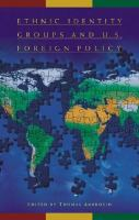 Ethnic Identity Groups and U.S. Foreign Policy