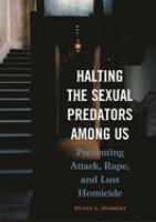 Halting the Sexual Predators Among Us