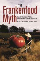 The Frankenfood Myth