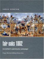Fair Oaks 1862