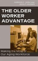 The Older Worker Advantage
