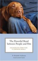 The Powerful Bond Between People and Pets