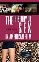 The History of Sex in American Film