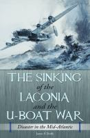 The Sinking of the Laconia and the U-boat War