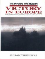 The Imperial War Museum Book of Victory in Europe