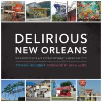 Delirious New Orleans
