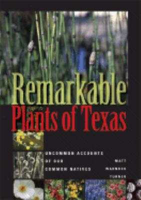 Remarkable Plants of Texas