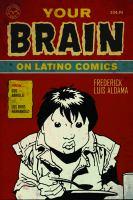 Your Brain on Latino Comics