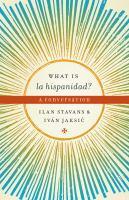 What Is La Hispanidad?