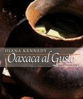 Oaxaca al Gusto: An Infinite Gastronomy
