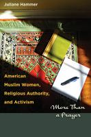 American Muslim Women, Religious Authority, and Activism