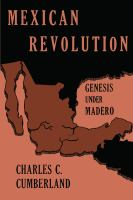 Mexican Revolution, Genesis Under Madero