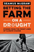 Betting the Farm on A Drought