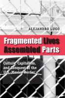 Fragmented Lives, Assembled Parts