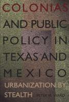 Colonias and Public Policy in Texas and Mexico