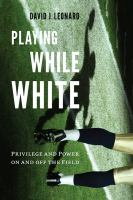Playing While White