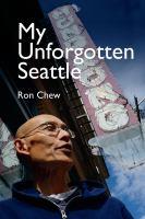 My Unforgotten Seattle