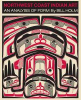 Northwest Coast Indian Art