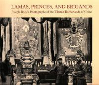 Lamas, Princes, and Brigands