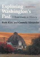 Exploring Washington's Past