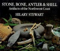 Stone, Bone, Antler, and Shell