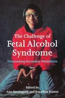 The Challenge of Fetal Alcohol Syndrome