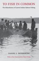 To Fish in Common: The Ethnohistory of Lummi Indian Salmon Fishing
