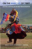 On the Margins of Tibet