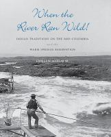 When the River Ran Wild!