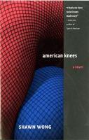 American knees : [a novel]