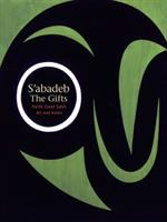 S'abadeb: The Gifts : Pacific Coast Salish Arts and Artists