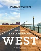 How to Read the American West