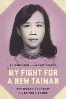 My Fight for A New Taiwan