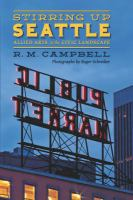 Stirring up Seattle: Allied Arts in the Civic Landscape