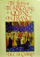 The Lives of the Kings & Queens of France