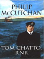 Tom Chatto, RNR