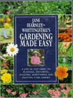 Jane Fearnley-Whittingstall's Gardening Made Easy