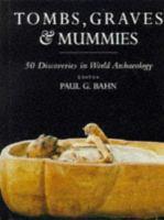 Tombs, Graves & Mummies