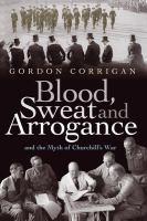Blood, Sweat and Arrogance