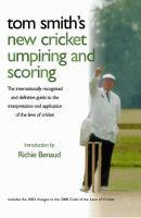 Tom Smith's Cricket Umpiring and Scoring