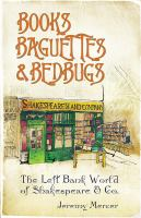 Books Baguettes and Bedbugs