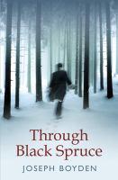Through Black Spruce (BOOK CLUB SET)