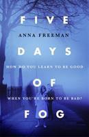 Four Days Of Fog