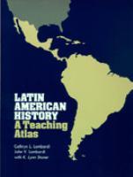 Latin American History, A Teaching Atlas