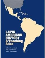 Latin American History, A Teaching Atlas