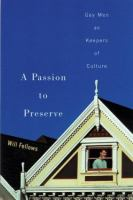 A Passion to Preserve