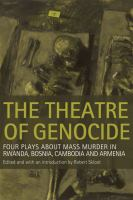 The Theatre of Genocide