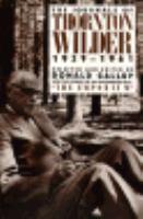 The Journals of Thornton Wilder, 1939-1961